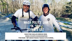 WADA police JAM in YBP 2019.6.8のコピーのコピーのコピー